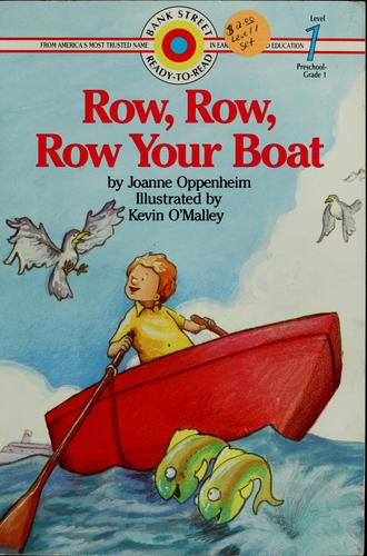 Row, row, row your boat by Joanne Oppenheim
