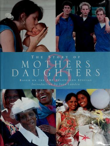 The story of mothers & daughters by Susan Wels