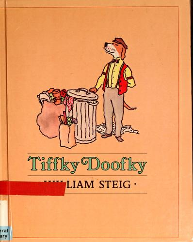 Tiffky Doofky by William Steig