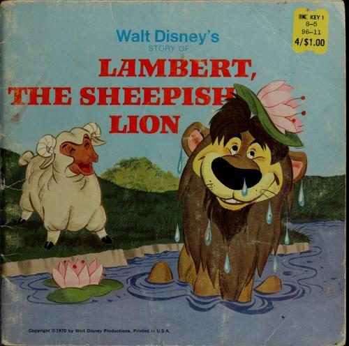 Walt Disney's story of Lambert, the sheepish lion by Walt Disney Productions