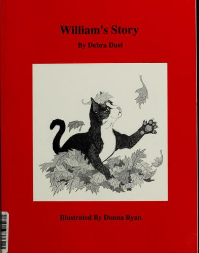 William's story by Debra Duel