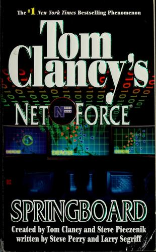 Tom Clancy's Net Force by Steve Perry