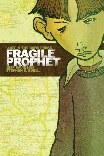 Fragile Prophet by Jeff Davidson