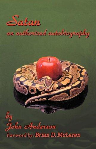 Satan an authorized autobiography by John Anderson