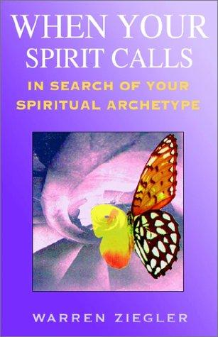 When Your Spirit Calls by Warren Ziegler
