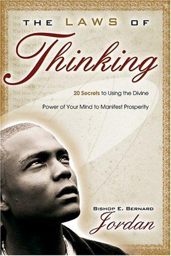 The Laws of Thinking by Bishop E. Bernard Jordan