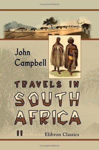 Travels in South Africa by John Campbell