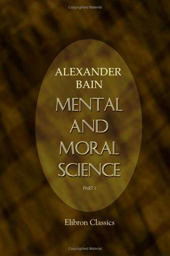 Mental and Moral Science