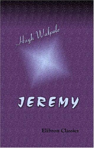 Jeremy by Hugh Walpole