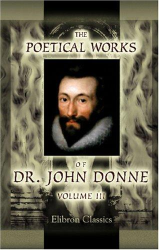 The Poetical Works of Dr. John Donne