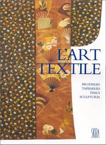 L'art textile by Thomas Michel