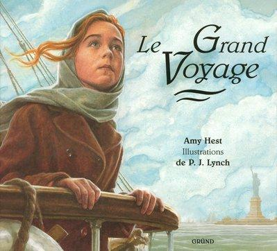 Le grand voyage by Amy Hest