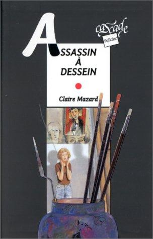 Assassin à dessein by Claire Mazard