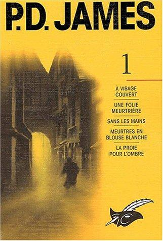 James P.D, l'intégrales tome 1 by P. D. James