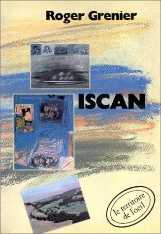 Iscan by Roger Grenier
