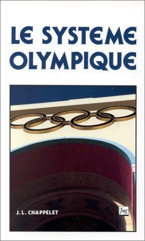 Le système olympique by Jean-Loup Chappelet