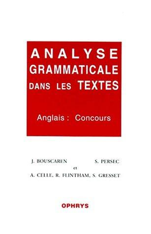 Analyse grammaticale dans les textes. Anglais by Gresset