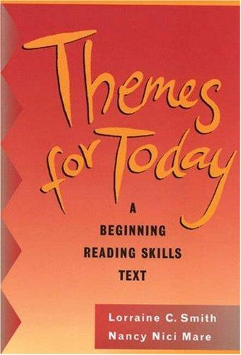 Themes for Today, with no Answer Key by Lorraine C. Smith, Nancy Nici Mare