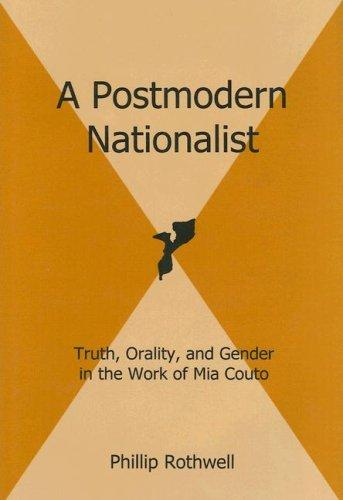 A Postmodern Nationalist by Phillip Rothwell