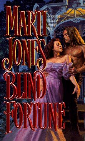 Blind Fortune by Marti Jones