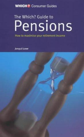 """Which?"" Guide to Pensions (""Which?"" Consumer Guides)"