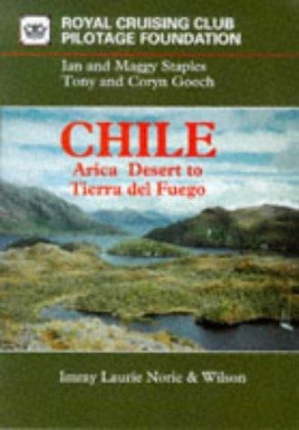 Chile by Royal Cruising Club Pilotage Foundation
