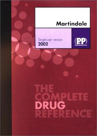 Martindale - The Complete Drug Reference by Sean Sweetman