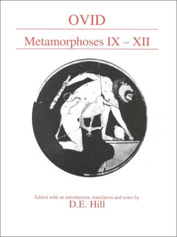 Metamorphoses Ix-XII (Classical Texts) by Ovid