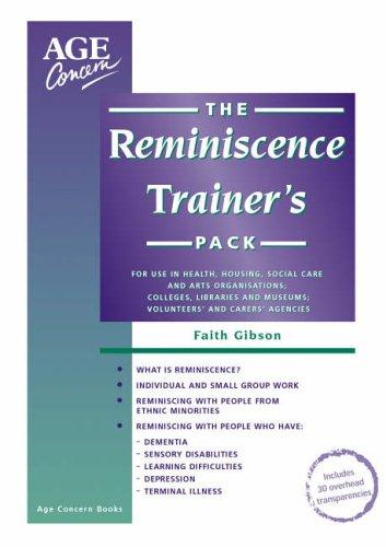 The Reminiscence Trainer's Pack by Faith Gibson