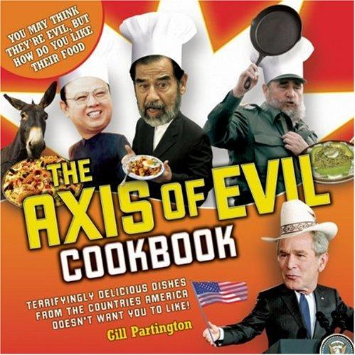 Axis of Evil Cookbook by Gill Partington