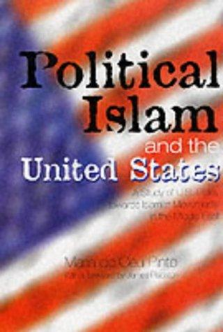 Political Islam and the United States by Maria do Ceu Pinto