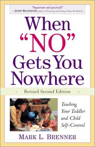 "When ""no"" gets you nowhere by Mark L. Brenner"