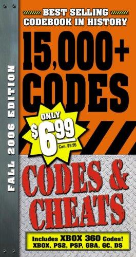 Codes & Cheats Fall 2006 Edition: Over 15,000 Secret Codes by Prima Games
