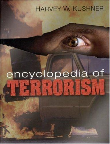 Encyclopedia of Terrorism by Harvey W. Kushner