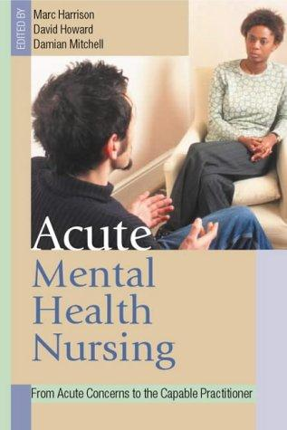 Acute mental health nursing by