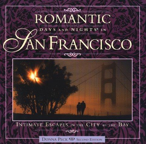 Romantic days and nights in San Francisco