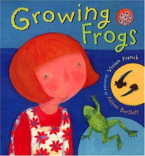 Growing frogs by Vivian French