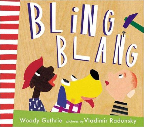 Bling blang by Woody Guthrie