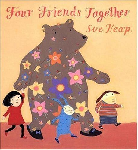 Four friends together by Sue Heap