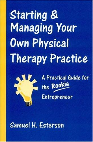 Image 0 of Starting and Managing Your Own Physical Therapy Practice