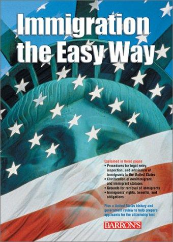 Immigration the easy way by Susan N. Burgess