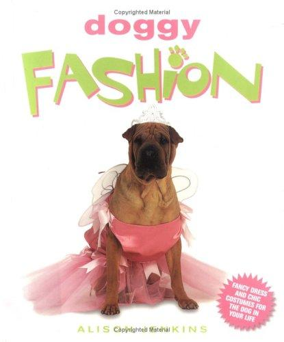Doggy Fashion by Alison Jenkins