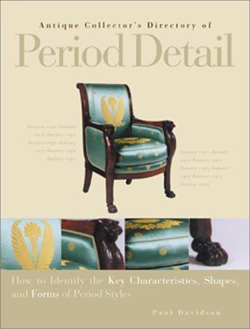 Antique Collector's Directory of Period Detail by Deborah Lambert, William Hotopf, Jill Bace, Yvonne Griffiths, Anna Fischel