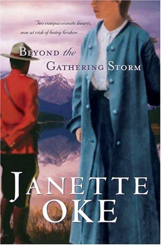 Beyond the gathering storm by Janette Oke