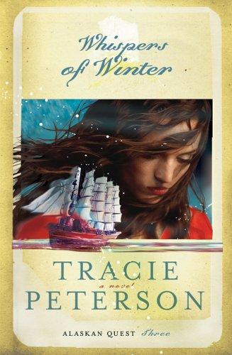 Whispers of Winter (Alaskan Quest #3)