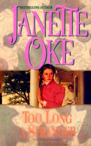 Too Long a Stranger (Women of the West) by Janette Oke