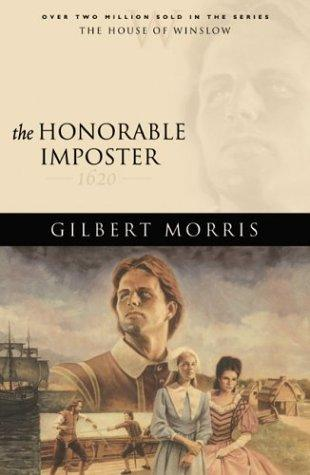The Honorable Imposter (The House of Winslow Book 1) by Gilbert Morris