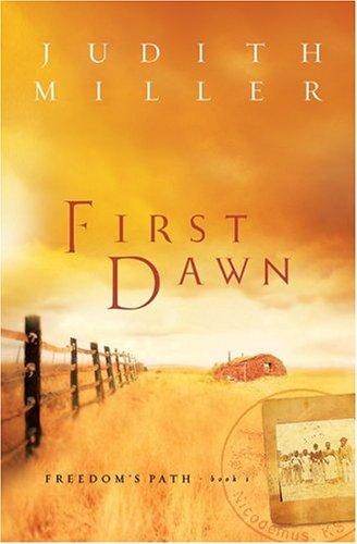 First Dawn by Judith McCoy-Miller, Judith Miller