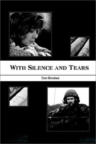 With Silence and Tears by Don Brookes