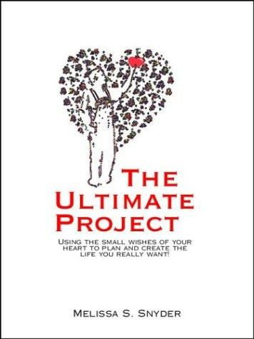 The Ultimate Project by Melissa Snyder